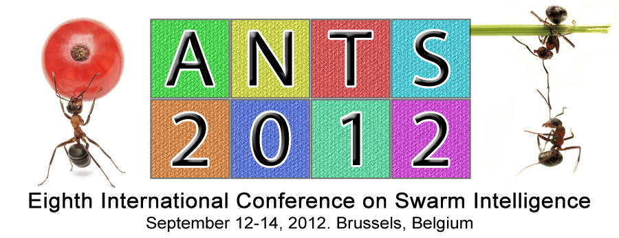 ANTS 2012 - Eighth International Conference on Swarm Intelligence